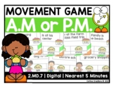 2.MD.7 - Telling Time - a.m. OR p.m. Movement Interactive Game