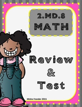 2.MD.8 MATH REVIEW & TEST