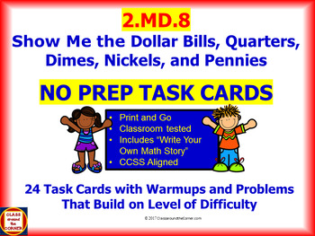 2.MD.8 Math NO PREP Task Cards— Show Me the Money: $ and ¢