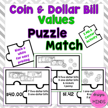 2.MD.8 Puzzle Matching Activity- Coin and Dollar Bill Values