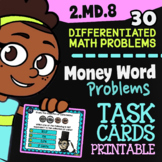 2.MD.8 Task Cards ✦ Word Problems Involving Money ✦ 2nd Grade Google Classroom""