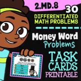 "Word Problems Involving Money ✦ 2nd Grade Google Classroom"" ✦ 2.MD.8 Task Cards"