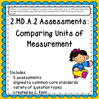 2.MD.A.2 Assessments - Comparing Units of Measurement