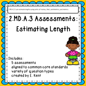 2.MD.A.3 Assessments - Estimating Length