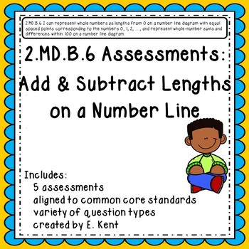 2.MD.B.6 Assessments - Add & Subtract Lengths on a Number Line