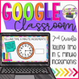 2.MD.C.7  Telling Time 5 Minute Increments for Google Classroom
