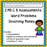 2.MD.C.8 Assessments - Word Problems Involving Money
