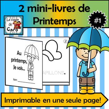 2 PETITS LIVRES THÈME PRINTEMPS #1 (FRENCH EMERGENT READERS)