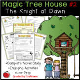 #2 Magic Tree House- The Knight at Dawn Novel Study