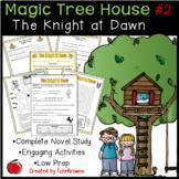 #2 Magic Tree House- The Knight at Dawn Novel Study