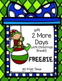2 More Days...(until Christmas break) FREEBIE