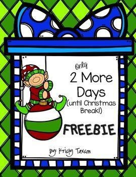 2 More Days...(until Christmas break) FREEBIE