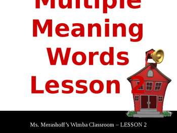 Multiple Meaning Words-Complete Teacher Lesson On PowerPoint