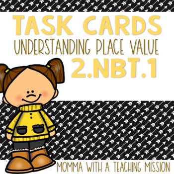 2.NBT.1 Task Cards Understanding Place Value