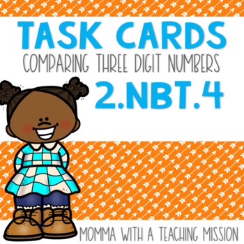 2.NBT.4 Task Cards Comparing 3 digit numbers