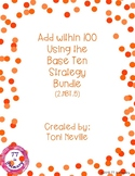 2.NBT.5 Add within 100 Using the Base Ten Strategy Bundle
