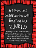 2.NBT.5 Adding and Subtracting with Regrouping (2 Digit)