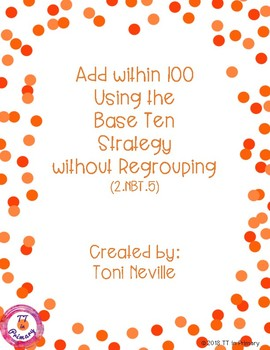 2.NBT.5 Adding within 100 Using the Base Ten Strategy (without regrouping)