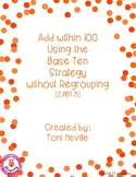 2.NBT.5 Adding within 100 Using the Base Ten Strategy (wit