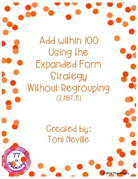 2.NBT.5 Adding within 100 using the Expanded Form Strategy (Without Regrouping)