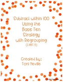 2.NBT.5 Subtract within 100 Using the Base Ten Strategy (w