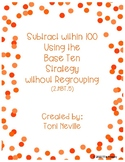 2.NBT.5 Subtracting within 100 Using the Base Ten Strategy