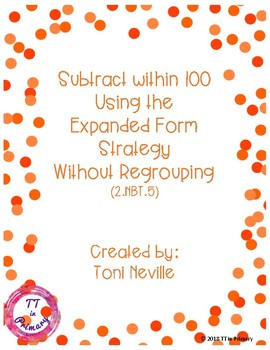 2.NBT.5 Subtract within 100 Using the Expanded Form Strategy (No Regrouping)