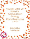 2.NBT.5 Subtract within 100 Using the Expanded Form Strate