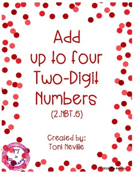 2.NBT.6 Adding up to Four Two-Digit Numbers