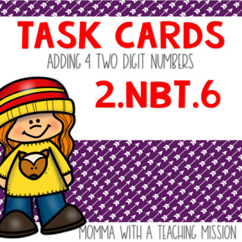 2.NBT.6 Task Cards Adding 4 two-digit numbers