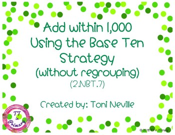 2.NBT.7 Add within 1,000 Using the Base Ten Strategy (No Regrouping)