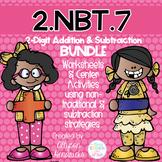 2.NBT.7  CCSS 3 Digit Addition & Subtraction Strategy BUNDLE