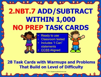 2.NBT.7 Math 2nd Grade NO PREP Task Cards—ADD AND SUBTRACT WITHIN 1,000