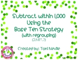 2.NBT.7 Subtract 1-1,000 Using the Base Ten Strategy (With