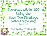 2.NBT.7 Subtract within 1,000 Using the Base Ten Strategy