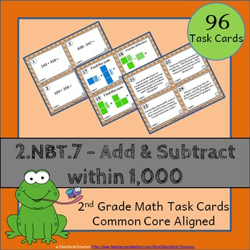 2.NBT.7 Task Cards: Adding and Subtracting within 1000 Tas