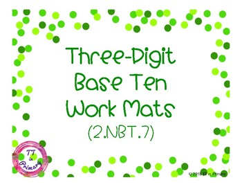 2.NBT.7 Three-Digit Base Ten Work Mats
