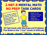 2.NBT.8 Math 2nd Grade NO PREP Task Cards—MENTAL MATH PRINTABLES