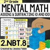2.NBT.8 Mental Math- Mentally Add 10 or 100 and Subtract 10 or 100 2.NBT.B.8