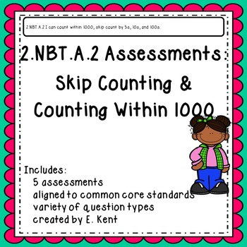 2.NBT.A.2 Assessments - Skip Counting & Counting within 1000