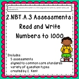2.NBT.A.3 Assessments - Read and Write Numbers to 1000