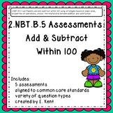 2.NBT.B.5 Assessments - Add & Subtract Within 100