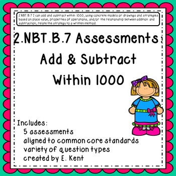 2.NBT.B.7 Assessments - Add & Subtract Within 1000