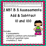 2.NBT.B.8 Assessments - Add & Subtract 10 and 100