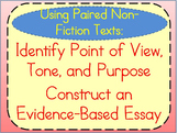 Non-Fiction Paired Passages-Identify Point of View & Write Evidence-Based Essay