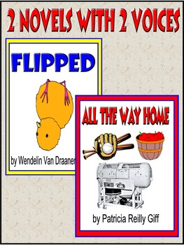 FLIPPED!  ALL THE WAY HOME!  2 NOVELS, each told in 2 VOICES!