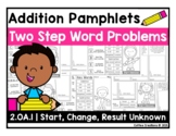 2.OA.1 - Addition Word Problem Pamphlets - Two Steps
