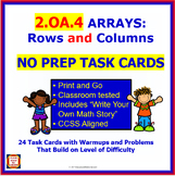 2.OA.4 Math NO PREP Task Cards— ARRAYS: ROWS & COLUMNS