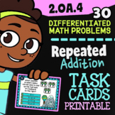 2.OA.4 Task Cards ✦ Multiplication as Repeated Addition ✦ 2nd Grade G Classroom™