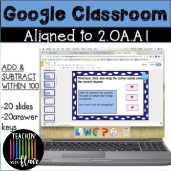 2.OA.A1 Google Classroom Addition and Subtraction within 100